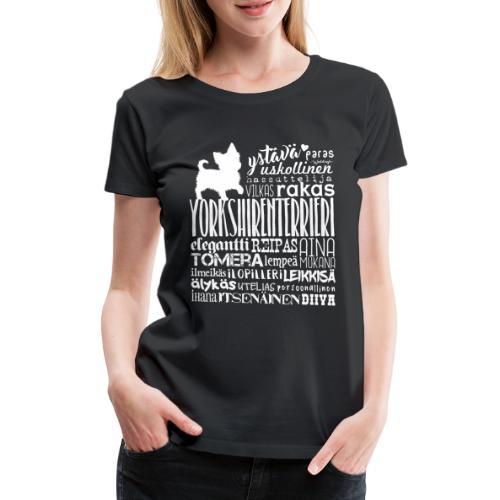 Yorkshirenterrieri Sanat V - Naisten premium t-paita