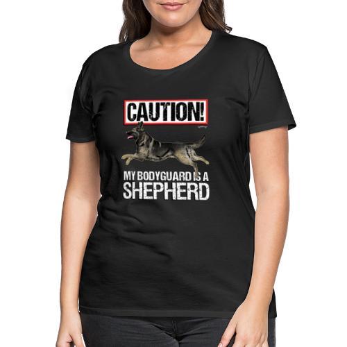 German Shepherd Bodyguard - Naisten premium t-paita