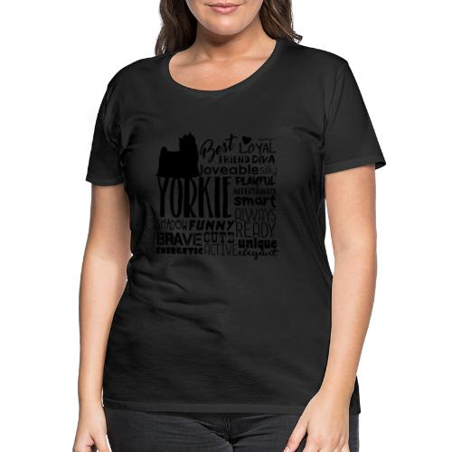 Yorkshire Terrier Words B2 - Naisten premium t-paita