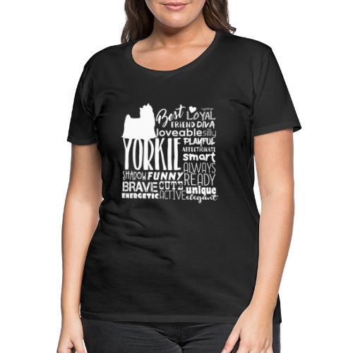Yorkshire Terrier Words W - Naisten premium t-paita