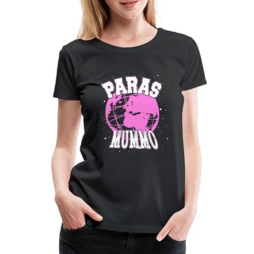 Maailman Paras Mummo - Naisten premium t-paita