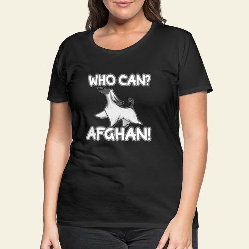 Who Can Afghan III - Naisten premium t-paita