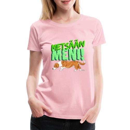 Dreeveri Metsään - Naisten premium t-paita