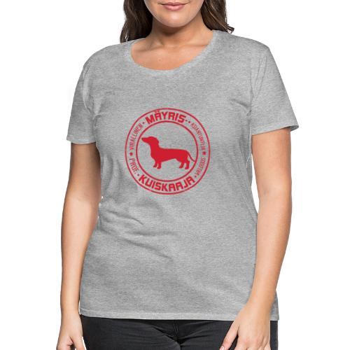 Mäyriskuiskaaja RED II - Naisten premium t-paita