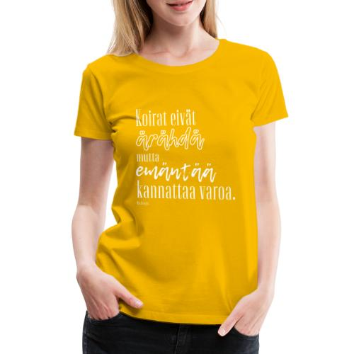 Varo Emäntää II - Naisten premium t-paita