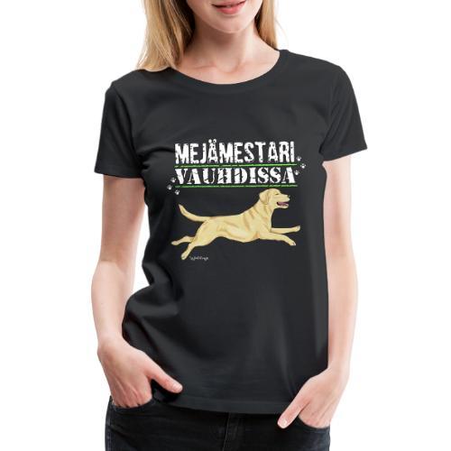 Labradori Mejämestari - Naisten premium t-paita