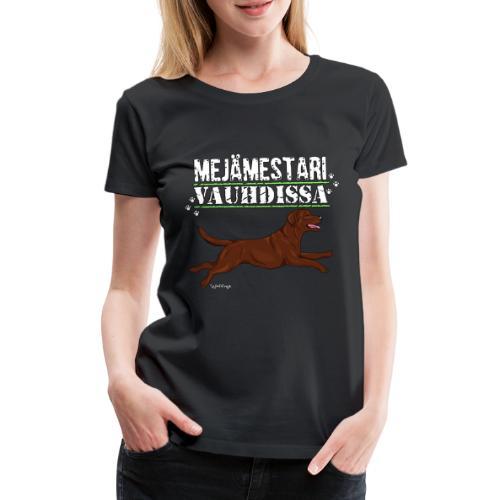 Labradori Mejämestari3 - Naisten premium t-paita