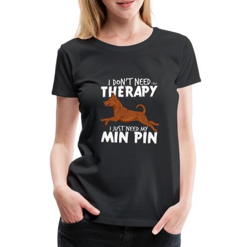 minpintherapy4 - Naisten premium t-paita