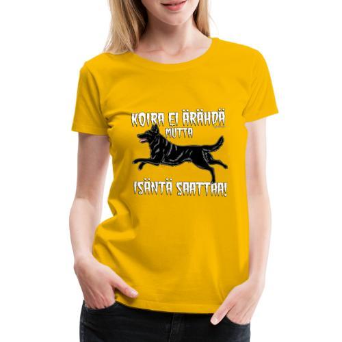 Saksanpaimen Isäntä - Naisten premium t-paita