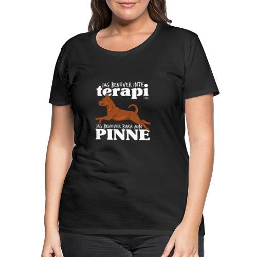 pinneterapi - Naisten premium t-paita