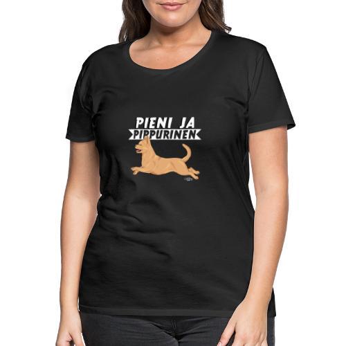 chihupippuri5 - Naisten premium t-paita