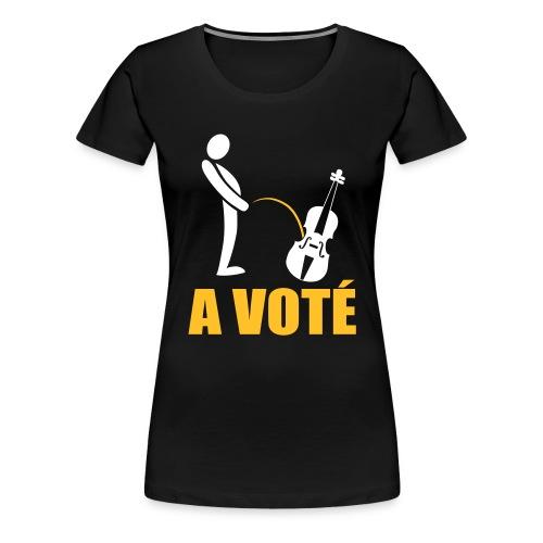 A voté - T-shirt Premium Femme