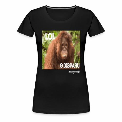 Lol G Disparu - T-shirt Premium Femme