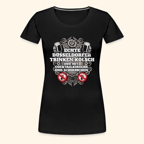 Düsseldorf T Shirt Spruch Echte Düsseldorfer - Frauen Premium T-Shirt