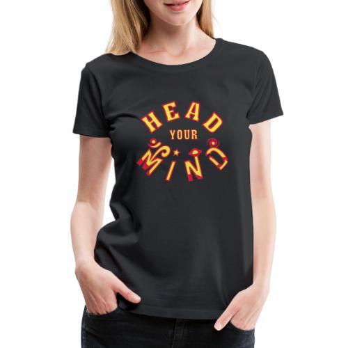 Tag dit sind - Dame premium T-shirt