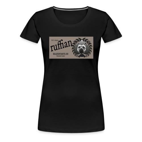 cloths ruffian - Frauen Premium T-Shirt
