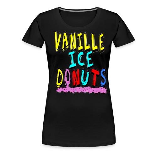 vanille eis donuts - Frauen Premium T-Shirt