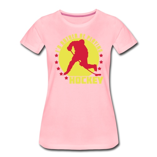 id_rather_be_playing_hock - Women's Premium T-Shirt
