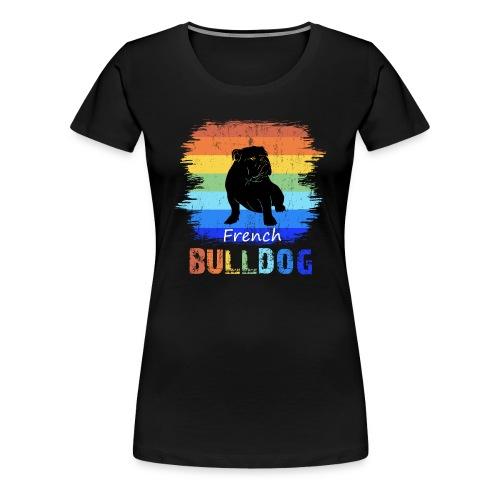 Französische Bulldogge - French Bulldog - T-Shirt - Frauen Premium T-Shirt