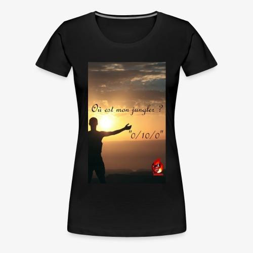 Ou est mon Jungler - T-shirt Premium Femme