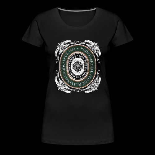Poker Cards 1864 (oldstyle) - Frauen Premium T-Shirt
