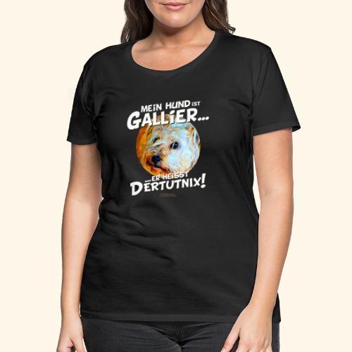 Hunde T-Shirt witziger Spruch für Hundehalter - Frauen Premium T-Shirt
