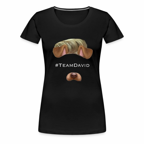 #TeamDavid Fanmerch - Frauen Premium T-Shirt