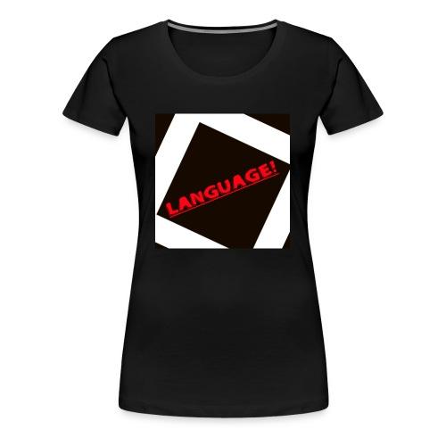 Language - Women's Premium T-Shirt