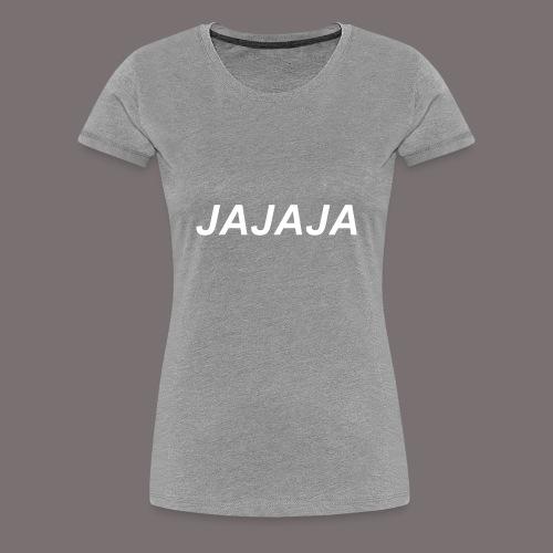 Ja - Frauen Premium T-Shirt