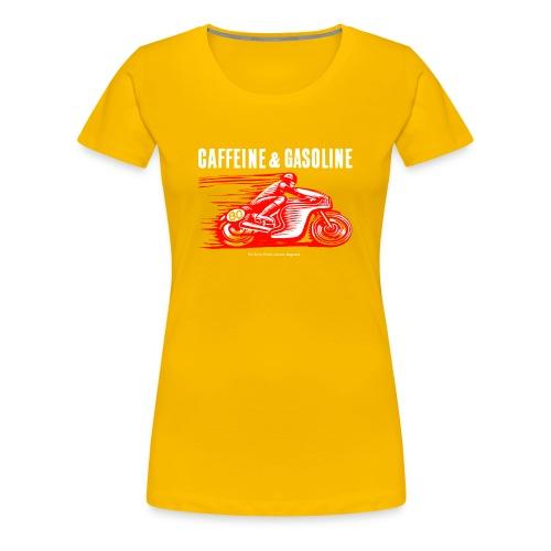 Caffeine & Gasoline white text - Women's Premium T-Shirt