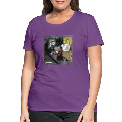 Cartoon SmartZone Ende der Ausbaustrecke - Frauen Premium T-Shirt