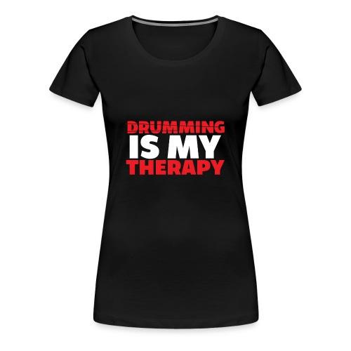 drumming therapy - Women's Premium T-Shirt