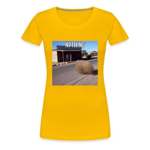 NOTHING - T-shirt Premium Femme