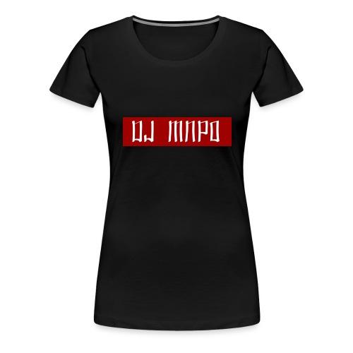 dj mnpo - Naisten premium t-paita