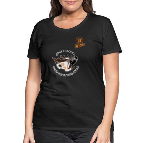BUKK hockey maviensutkahville - Naisten premium t-paita