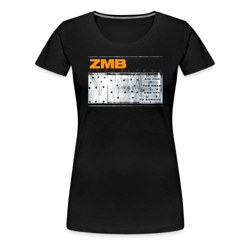 ZMB APOCALYPSE - Frauen Premium T-Shirt