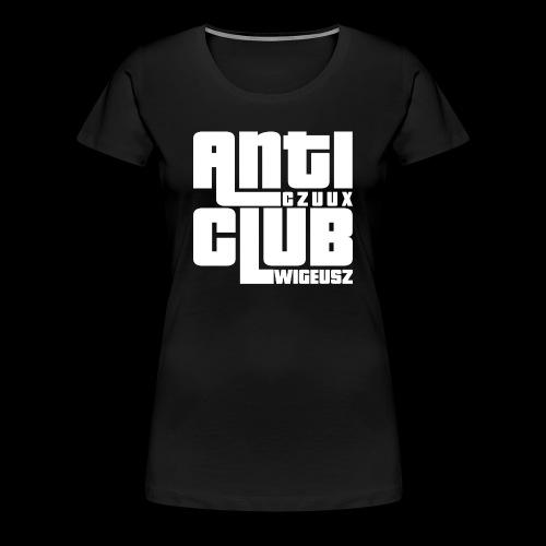 Anti Czuux Wigeusz Club - Koszulka damska Premium