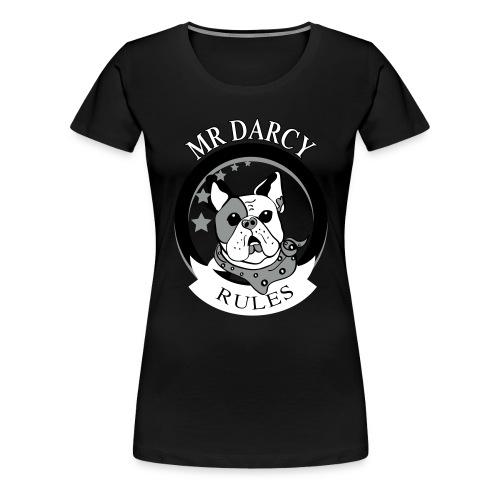 MR DARCY RULES - Frauen Premium T-Shirt