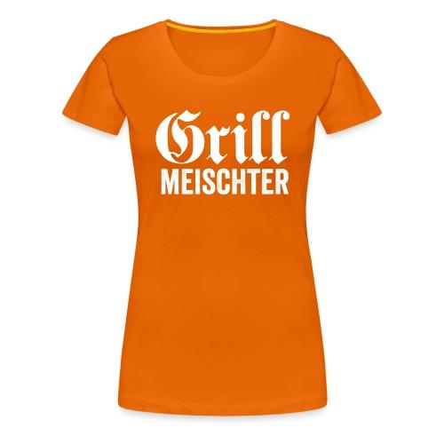 GRILL MEISCHTER - Frauen Premium T-Shirt