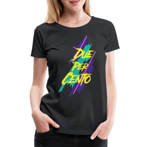DuePerCento JDM - Maglietta Premium da donna