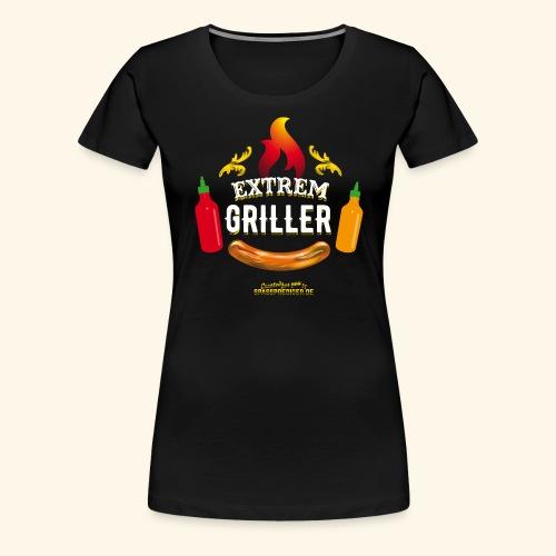Extremgriller - Frauen Premium T-Shirt