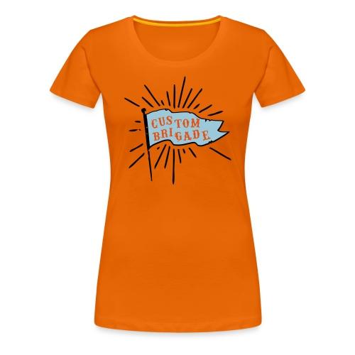 drapeau custom brigade - T-shirt Premium Femme