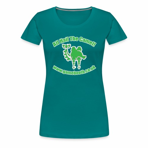 All Hail The Camel! - Women's Premium T-Shirt