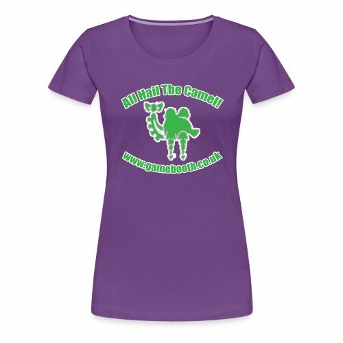 All Hail The Camel! - Women's Premium T-Shirt