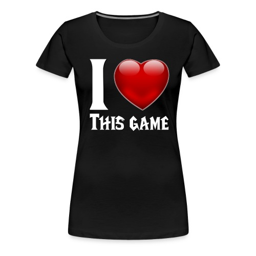 i love this game blanc - T-shirt Premium Femme