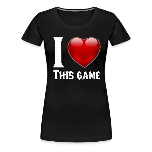 i love this game blanc - T-shirt Premium Femme