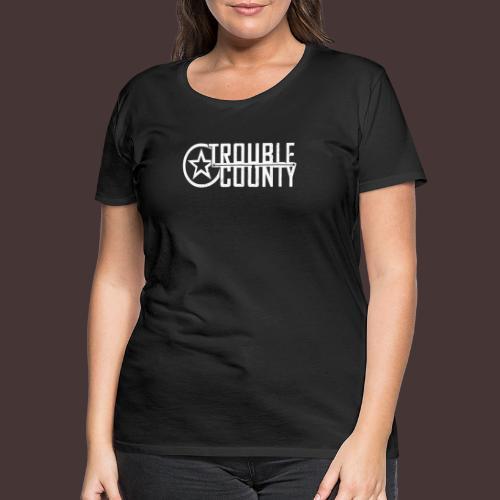Trouble County Logo - Women's Premium T-Shirt