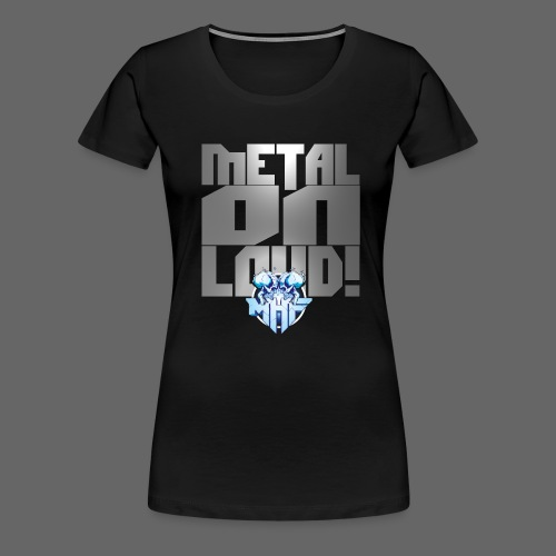 metalonloud large 4k png - Women's Premium T-Shirt