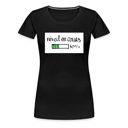 reveil en cours - T-shirt Premium Femme