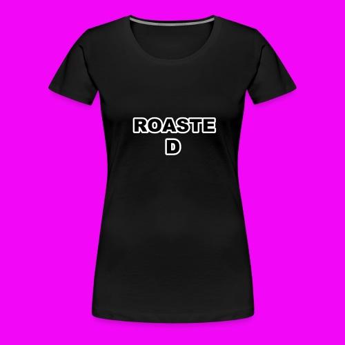 ROASTED - Women's Premium T-Shirt
